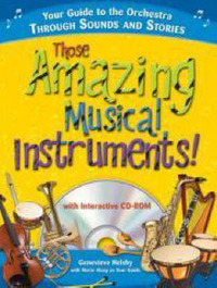 Those Amazing Musical Instruments! by Genevieve Helsby