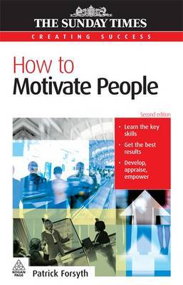 How to Motivate People by Patrick Forsyth image