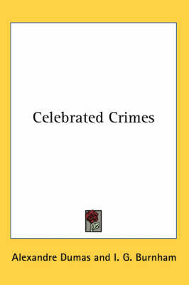 Celebrated Crimes by Alexandre Dumas image