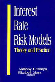 Interest-Rate Risk Models: Theory and Practice image