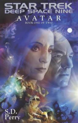 Star Trek: Deep Space Nine: Avatar: Bk. 1 by S.D. Perry image