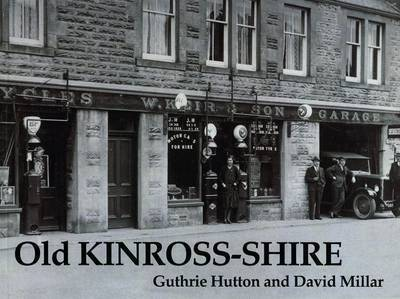 Old Kinross-shire by Guthrie Hutton