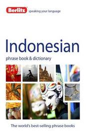 Berlitz Language: Indonesian Phrase Book & Dictionary by APA Publications Limited
