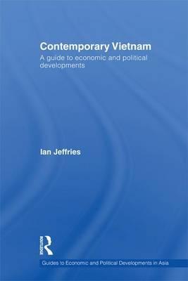 Contemporary Vietnam by Ian Jeffries