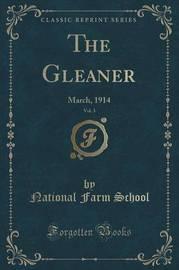 The Gleaner, Vol. 3 by National Farm School