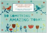Sticky Notes Portfolio: Do Something Amazing Today (660 Notes)