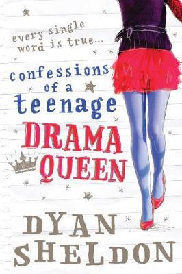 Confessions of a Teenage Drama Queen by Dyan Sheldon image