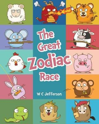 The Great Zodiac Race by W C Jefferson