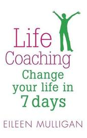 Life Coaching by Eileen Mulligan