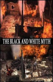 The Black and White Myth by John Eppolito image