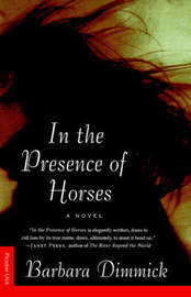 In the Presence of Horses by Barbara Dimmick image