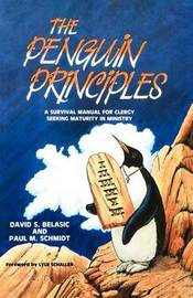Penguin Principles by Paul M Schmidt