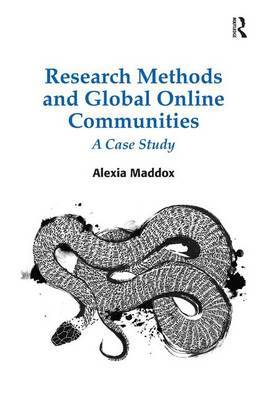 Research Methods and Global Online Communities by Alexia Maddox image