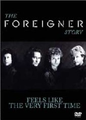 Foreigner - Feels Like The First Time on DVD