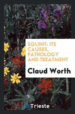 Squint by Claud Worth
