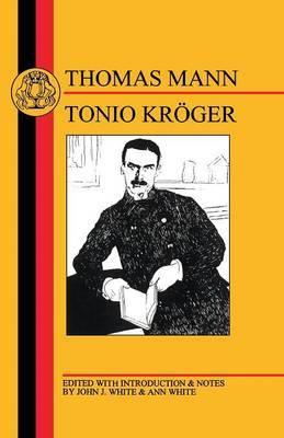 Tonio Kroger by Thomas Mann