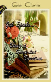God Speaks...Diary of Spirit-Led Devotions by Gia Clunie image
