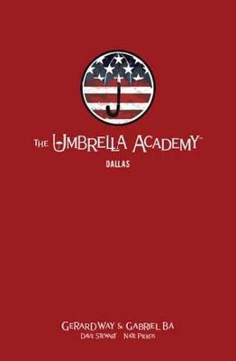 The Umbrella Academy Library Edition Volume 2 by Gerard Way