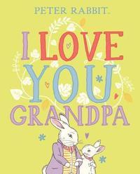 I Love You, Grandpa by Beatrix Potter