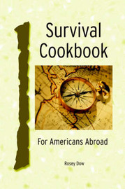 Survival Cookbook by Rosey Dow image