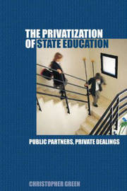 The Privatization of State Education by Chris Green image