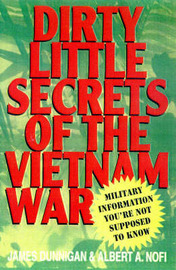 Dirty Little Secret Lies of the Vietnam War by James F. Dunnigan image
