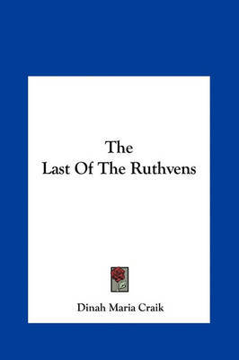 The Last of the Ruthvens by Dinah Maria Mulock Craik image