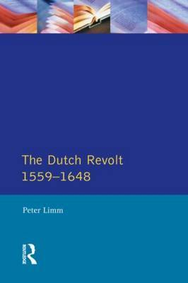 The Dutch Revolt 1559 - 1648 by P. Limm image