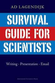 Survival Guide for Scientists by Ad Lagendijk image