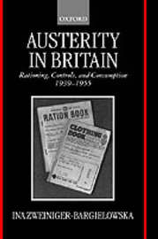 Austerity in Britain by Ina Zweiniger-Bargielowska image