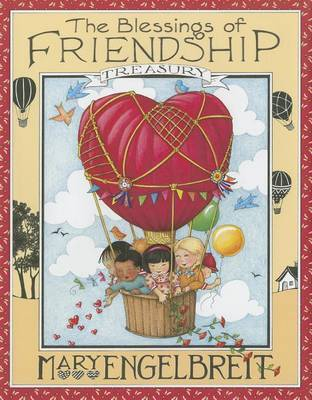 The Blessings of Friendship Treasury by Mary Engelbreit