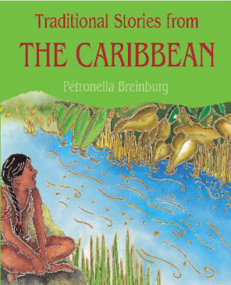 Traditional Stories from the Caribbean by Petronella Breinburg image