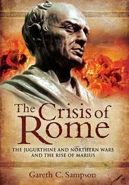 The Crisis of Rome by Gareth Sampson image