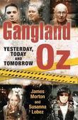 Gangland Oz by Susanna Lobez