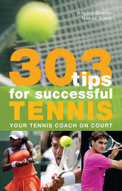 303 Tips for Successful Tennis by Angela Buxton image