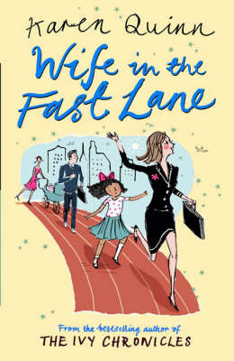 Wife in the Fast Lane by Karen Quinn image