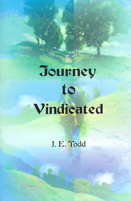 Journey to Vindicated by Jeri E. Todd image