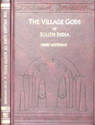 The Village Gods of South India by Henry Whitehead