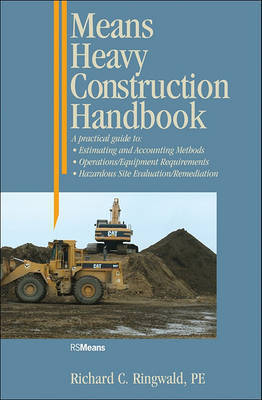 Means Heavy Construction Handbook by Richard C. Ringwald