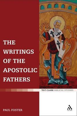 The Writings of the Apostolic Fathers by Paul B Foster image