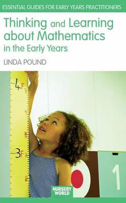 Thinking and Learning about Maths in the Early Years by Linda Pound image