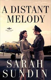 A Distant Melody by Sarah Sundin image