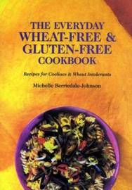 The Everyday Wheat-free and Gluten-free Cookbook by Michelle Berriedale-Johnson