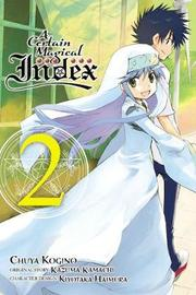 A Certain Magical Index, Vol. 2 (manga) by Kazuma Kamachi
