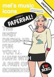 Debbie H Papergal by Mel Elliott