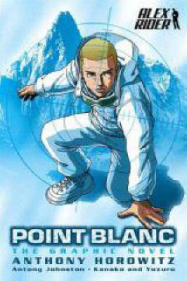 Point Blanc Graphic Novel (Alex Rider #2) by Horowitz