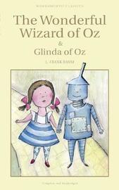 The Wonderful Wizard of Oz & Glinda of Oz by L.Frank Baum
