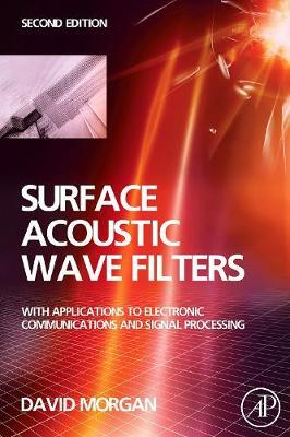 Surface Acoustic Wave Filters by David Morgan image