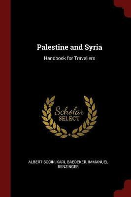 Palestine and Syria by Albert Socin image