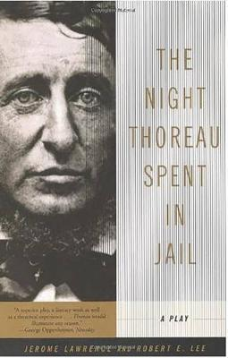 The Night Thoreau Spent in Jail by Robert E Lee